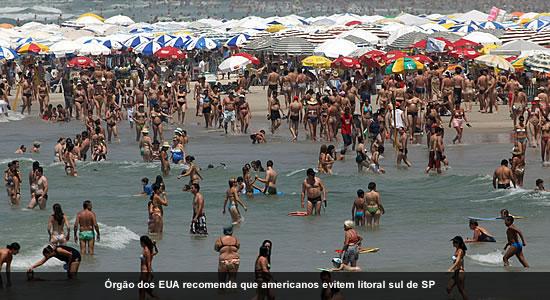 EUA pedem para americanos evitarem litoral de SP Litoral_eua_alerta_550
