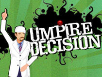Try out your luck as an international cricket umpire.