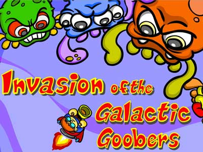 Invasion of the Galactic Goobers