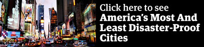 Full List: America's Most And Least Disaster-Ready Cities