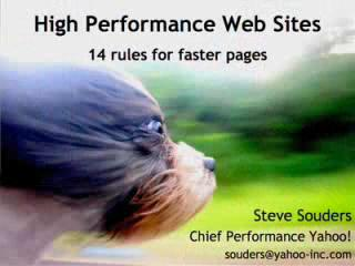 "Steve Souders: ""High Performance Web Sites: 14 Rules for Faster Pages"" @ Yahoo! Video"