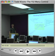 YUI Menu Control author Todd Kloots introduces you to the Menu Control in this 25-minute video presentation.