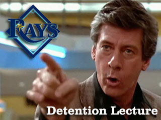 Detention Lecture: Your 2011 Tampa Bay Rays