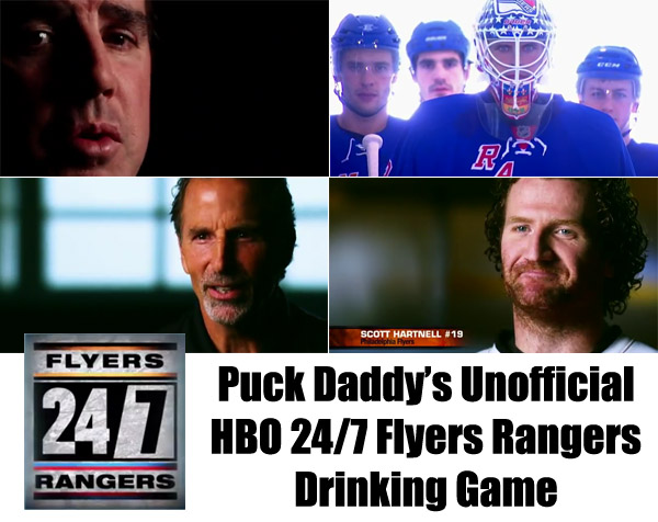 Puck Daddy's Unofficial HBO 24/7 Flyers-Rangers Drinking Game