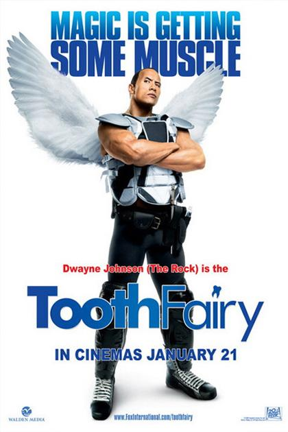 "Movie: The Tooth Fairy, starring Dwayne ""The Rock"" Johnson"