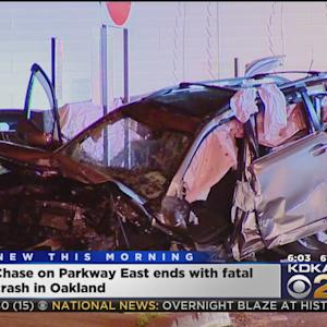 Parkway East Chase Ends With Deadly Crash In Oakland