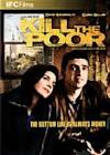 Poster of Kill the Poor