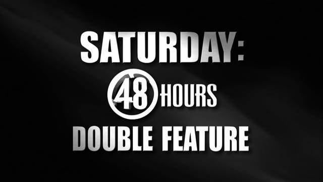"Preview: ""48"" Hours double feature"