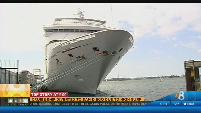 Cruise ship diverted to San Diego due to high surf