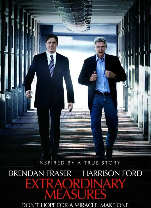 Movie: Extraordinary Measures, starring Harrison Ford and Brendan Fraser