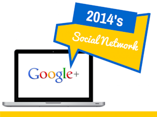 Why Google+ Is the Social Network To Watch for 2014