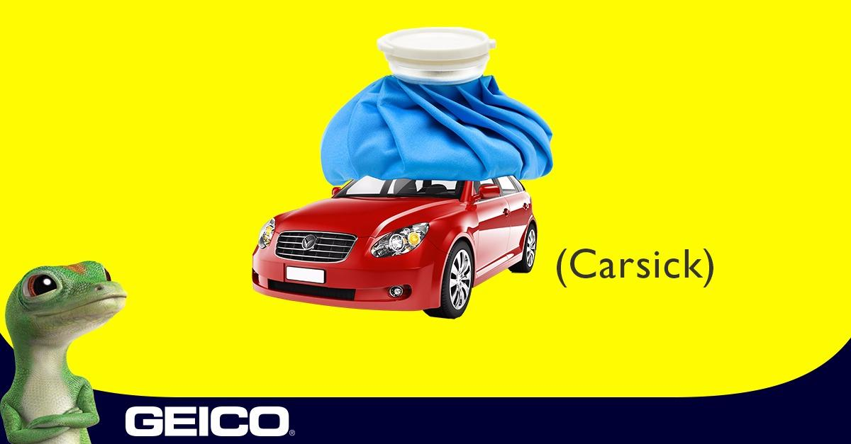 Carsick? Feel Better with GEICO.