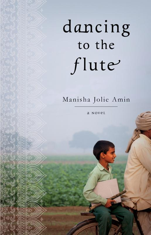 "This book cover image released by Atria shows ""Dancing to the Flute,"" by Manisha Jolie Amin. (AP Photo/Atria)"