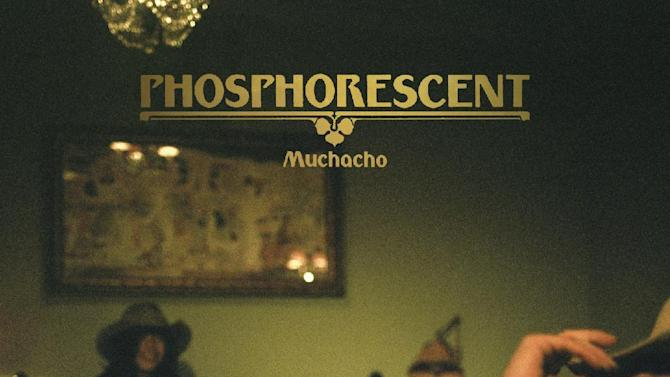 "This CD cover image released by Dead Oceans shows ""Muchacho,"" by Phosphorescent. (AP Photo/Dead Oceans)"