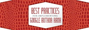 Best Practices for Implementing Google Author Rank [VIDEO] image Best Practices for Implementing Google Author Rank1