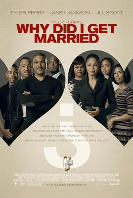 Lionsgate Films' Tyler Perry's Why Did I Get Married?