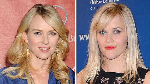 Naomi Watts and Reese Witherspoon