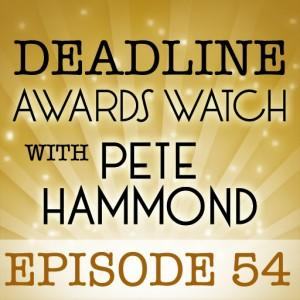 Deadline Awards Watch 54: The SAG and Globes Nominations Podcast