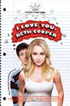 Poster of I Love You, Beth Cooper