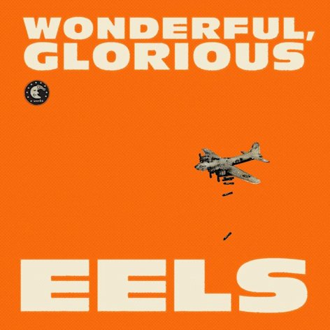 "This CD cover image released by Vagrant Records shows ""Wonderful, Glorious,"" by the Eels. (AP Photo/ Vagrant Records)"