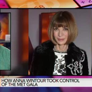 How Anna Wintour Took Control of the 2015 Met Gala