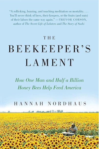 "In this book cover image released by Harper Perennial, ""The Beekeeper's Lament: How One Man and Half a Billion Honey Bees Help Feed America,"" by Hannah Nordhaus, is shown. (AP Photo/Harper Perennial)"