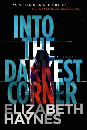 "This book cover image released by Harper shows ""Into the Darkest Corner,"" by Elizabeth Haynes. (AP Photo/Harper)"