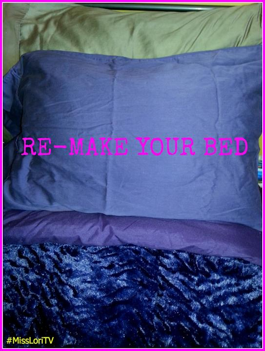 Re-make Your Bed