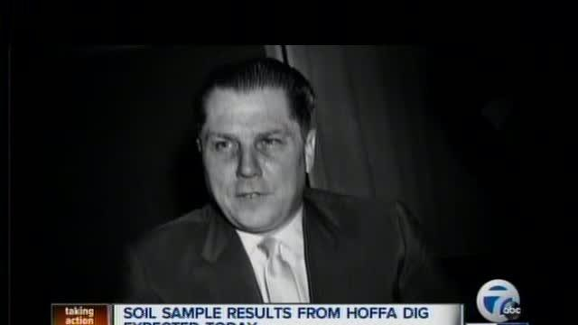 Jimmy Hoffa - Soil sample results expected today