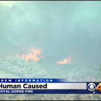 Royal Gorge Fire Human Caused