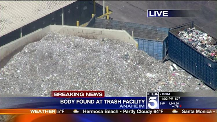 Woman`s Body Found at Anaheim Trash Facility: Police