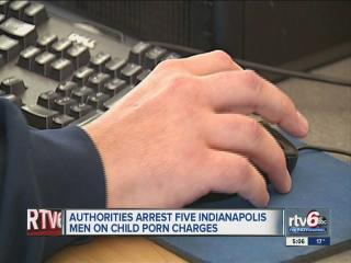 5 Indianapolis men arrested on child pornography charges
