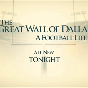 'A Football Life: The Great Wall of Dallas'