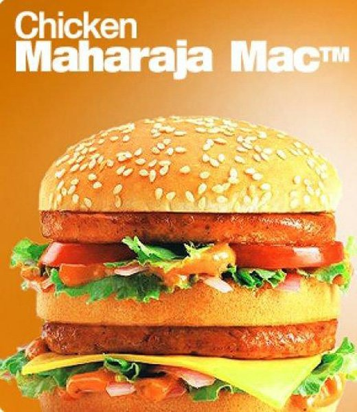 India: Another product that is very popular in Indian McDonald's is the Chicken Maharajah Mac, which is made with two grilled chiken patties and topped with onions, tomatoes, cheese and a spicy mayonn