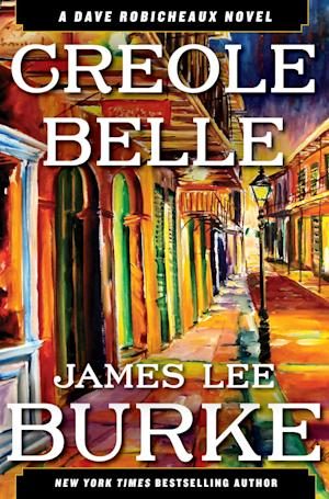 "This book cover image released by Simon & Schuster shows ""Creole Belle,"" a novel by James Lee Burke. (AP Photo/Simon & Schuster)"
