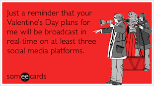 Holiday Messages for Business Series: Valentines Day image SomeEcards Social Media Valentine