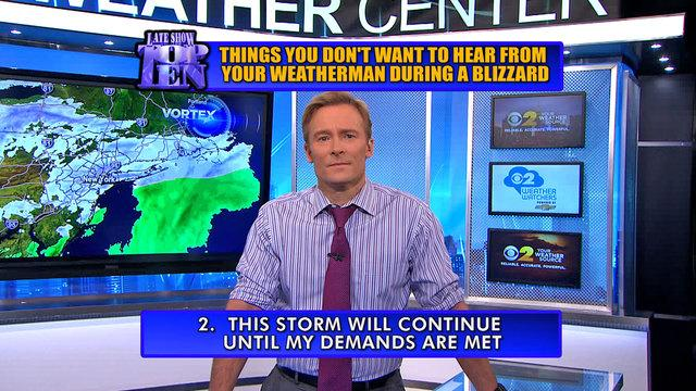 Preview: Top Ten Things You Don't Want To Hear From Your Weatherman During A Blizzard with Lonnie Quinn - David Letterman