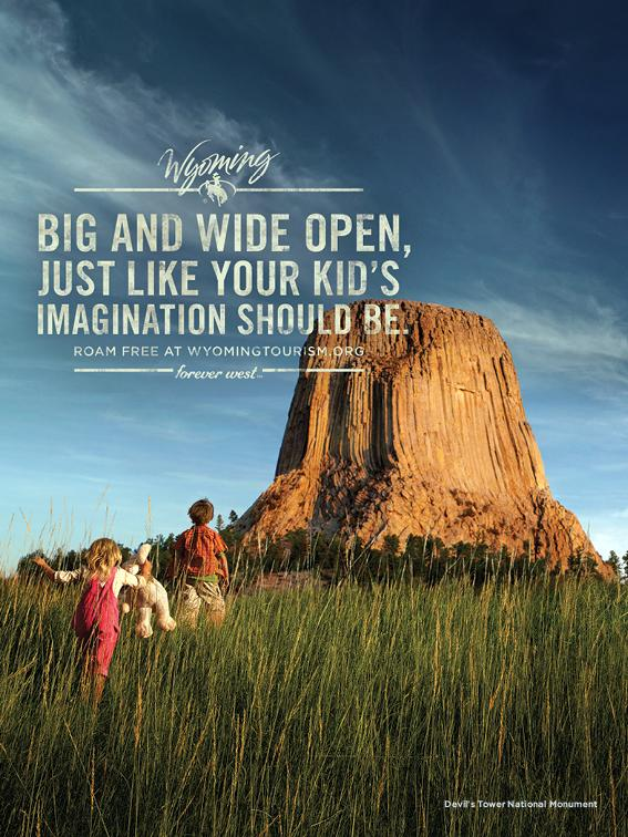 This undated image provided by the Wyoming Office of Tourism depicts one of the advertisements that the state of Wyoming is running in magazines around the country to entice travelers to spend their summer vacation in the state this year. The state tourism office is undertaking a $7 million advertising campaign around the nation to promote the state as a vacation destination.(AP Photo/Wyoming Office of Tourism)