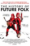 Poster of The History of Future Folk