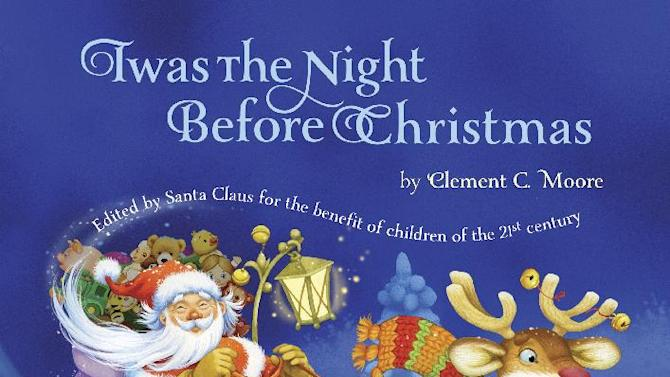 "This book cover image released by Grafton and Scratch Publishers shows ""Twas the Night Before Christmas,"" by Clement C. Moore.  This new version of ""Twas the Night Before Christmas""  has eliminated all references to a smoking Santa. (AP Photo/Grafton and Scratch Publishers)"