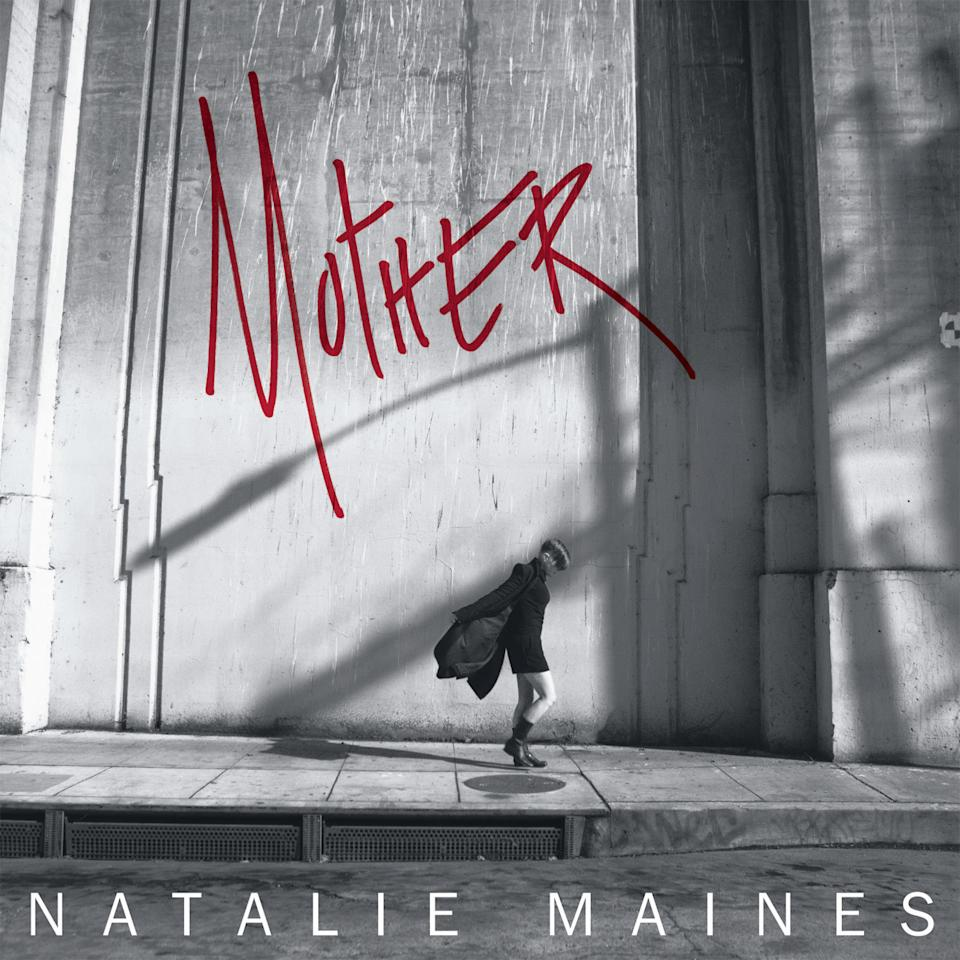 "This CD cover image released by Columbia shows the latest release by Natalie Maines, ""Mother."" (AP Photo/Columbia)"
