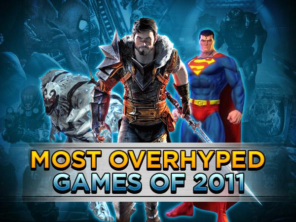 Most Overhyped Games of 2011