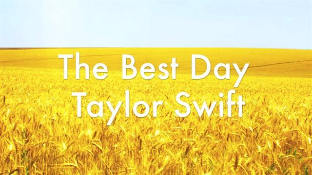 Taylor Swift - The Best Day