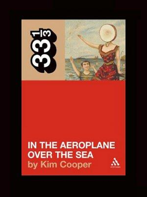 Neutral Milk Hotel's 'In the Aeroplane Over the Sea' is Best-Selling Book in 33 1/3 Series