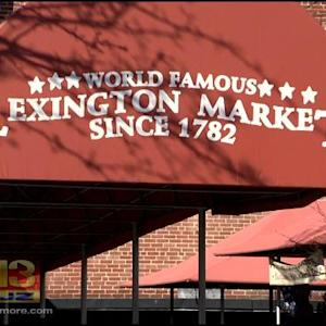 Baltimore City Trying To Bring Back Charm Lexington Market Once Had