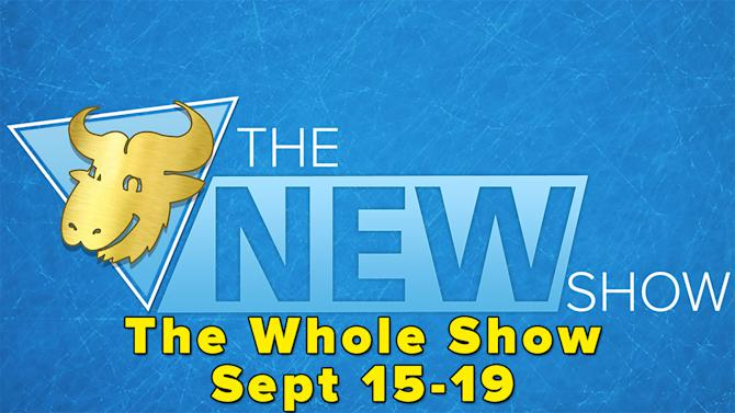 The New Show: The Whole Show (Sept 15-19) - The New Show