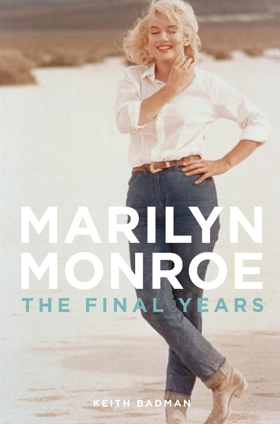 "This book cover image released by St. Martin's Press shows ""Marilyn Monroe: The Final Years,"" by Keith Badman. (AP Photo/St. Martin's Press)"
