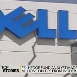 FBI Alleges Hedge Fund Made Millions on Dell Insider Tips