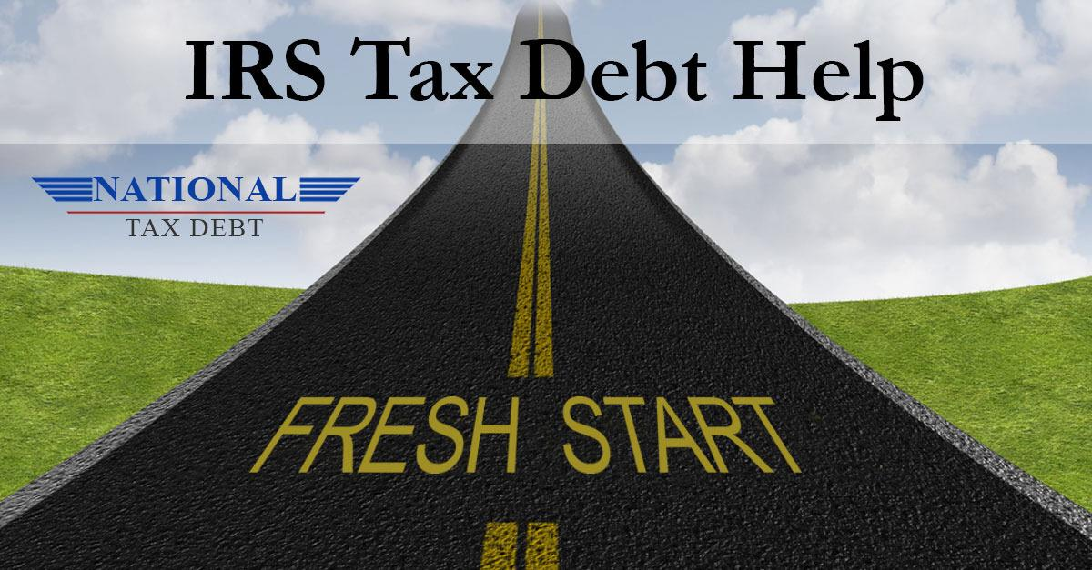 IRS Fresh Start Program Helps People With IRS Debt