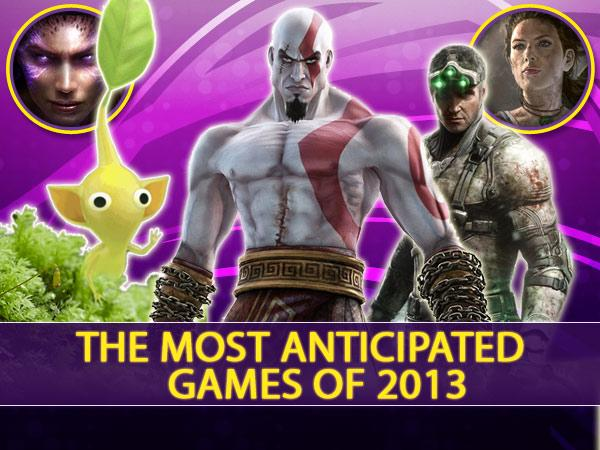 The Most Anticipated Games 2013